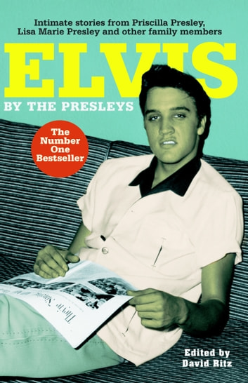 Elvis by the Presleys eBook by The Presleys