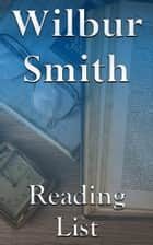 Wilbur Smith - Reading List ekitaplar by Edward Peterson