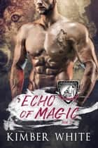 Echo of Magic ebook by