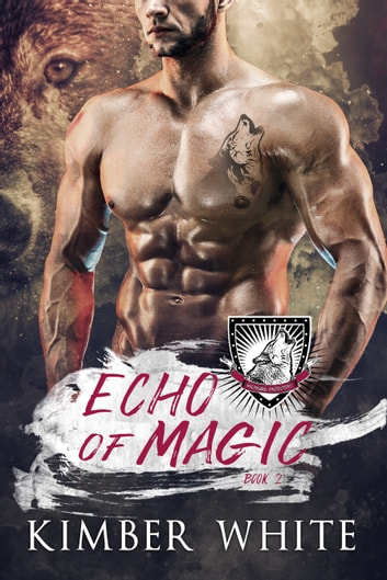 Echo of Magic ebook by Kimber White