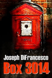 Box 3014 ebook by Joseph DiFrancesco