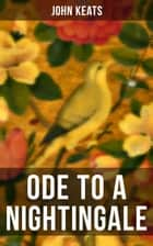 Ode to a Nightingale ebook by John Keats