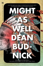 Might As Well ebook by Dean Budnick