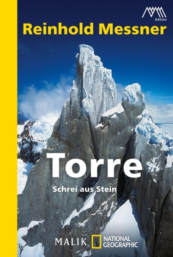 Torre - Schrei aus Stein ebook by Reinhold Messner