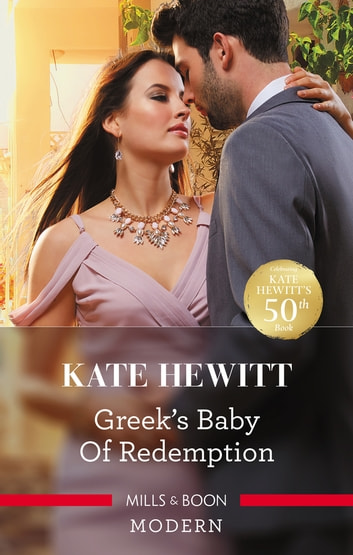 Greek's Baby of Redemption ebook by Kate Hewitt