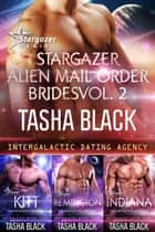 Stargazer Alien Mail Order Brides: Collection #2 ebook by Tasha Black