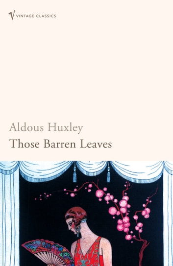 Those Barren Leaves ebook by Aldous Huxley
