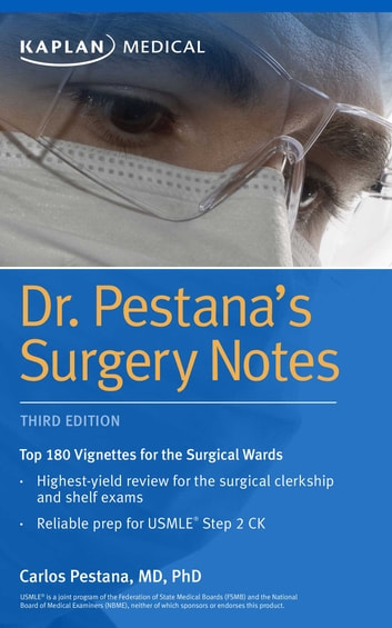 Dr. Pestana's Surgery Notes - Top 180 Vignettes for the Surgical Wards ebook by Dr. Carlos Pestana