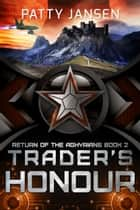 Trader's Honour ebook by Patty Jansen