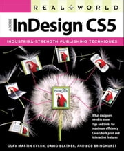 Real World Adobe InDesign CS5 ebook by Olav Martin Kvern,David Blatner,Bob Bringhurst