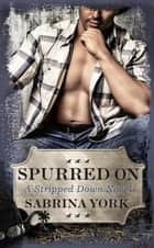 Spurred On ebook by Sabrina York