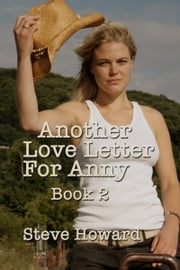 Another Love Letter For Anny Book 2 ebook by Steve Howard