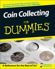 Coin Collecting For Dummies ebook by Neil S. Berman,Ron Guth