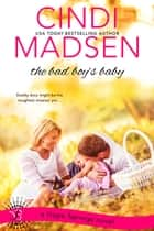 The Bad Boy's Baby ebook by