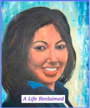A LIFE RECLAIMED: How A Quadruple Amputee Regained Control Of Her Life ebook by Cynthia Angeles,Sheila May A. Advento
