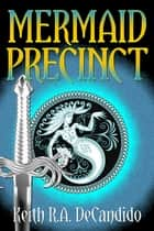 Mermaid Precinct ebook by