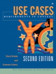 Use Cases: Requirements in Context - Requirements in Context ebook by Daryl Kulak,Eamonn Guiney