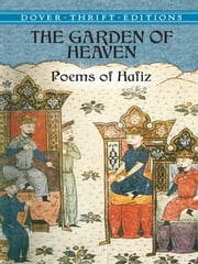 The Garden of Heaven ebook by Hafiz