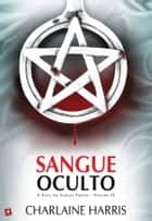 Sangue Oculto ebook by Charlaine Harris
