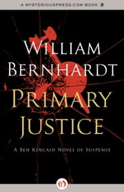 Primary Justice ebook by William Bernhardt