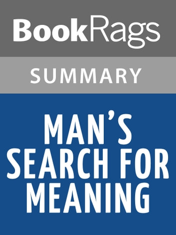 book analysis man s search for meaning Summary of man's search for meaning  looking for the book we have the summary get the key insights in just 10 minutes  his book teaches that everyone must .