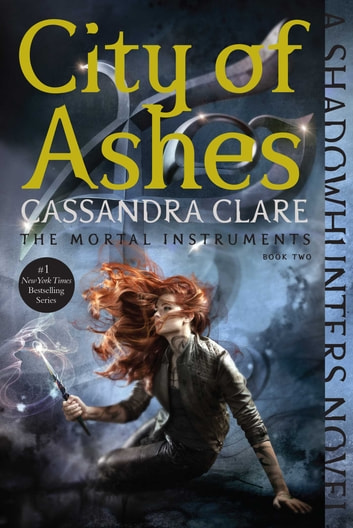 City of Ashes eBook by Cassandra Clare