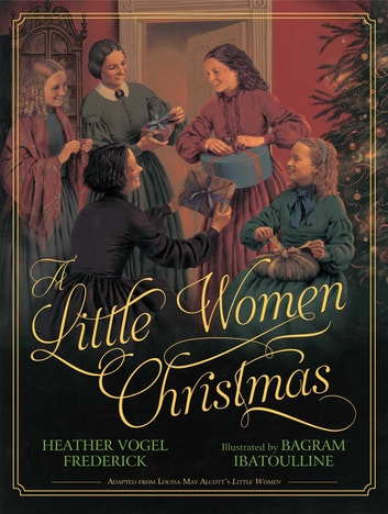 A Little Women Christmas - with audio recording ebook by Heather Vogel Frederick