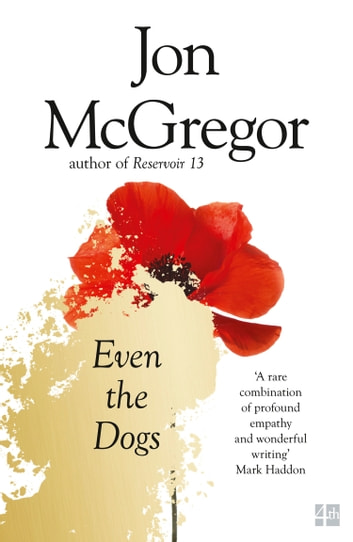 Even the Dogs ebook by Jon McGregor