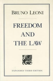 Freedom and the Law ebook by Bruno Leoni