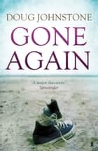 Gone Again ebook by Doug Johnstone
