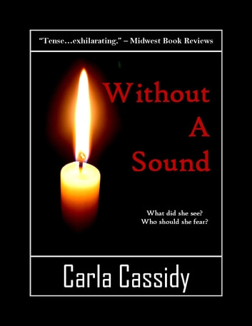 Without a Sound ebook by Carla Cassidy