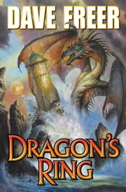 Dragon's Ring ebook by Dave Freer
