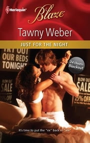 Just for the Night ebook by Tawny Weber