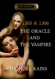 The Oracle & the Vampire ebook by Christine Rains