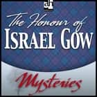 Honour of Israel Gow , The - A Father Brown Mystery audiobook by