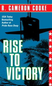Rise to Victory ebook by R. Cameron Cooke