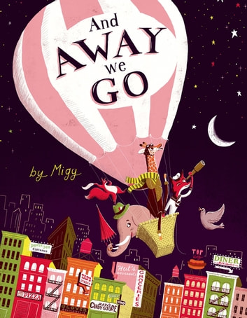 And Away We Go! ebook by Migy