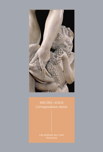 Correspondance choisie ebook by Michel-Ange,Adelin Charles Fiorato