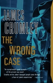 The Wrong Case ebook by James Crumley