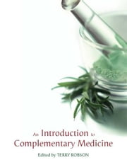 Introduction to Complementary Medicine ebook by Robson, Terry