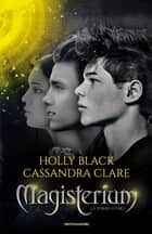 Magisterium - 5. La torre d'oro eBook by Holly Black, Cassandra Clare, Stefano Andrea Cresti