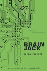 Brain Jack ebook by Brian Falkner