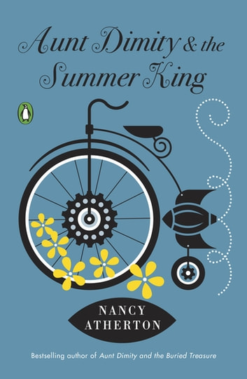 Aunt Dimity and the Summer King eBook by Nancy Atherton