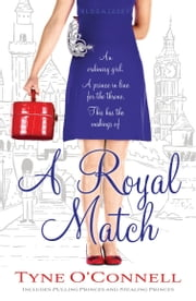 A Royal Match ebook by Ms Tyne O'Connell