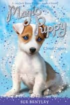 Cloud Capers #3 ebook by Sue Bentley, Angela Swan, Andrew Farley