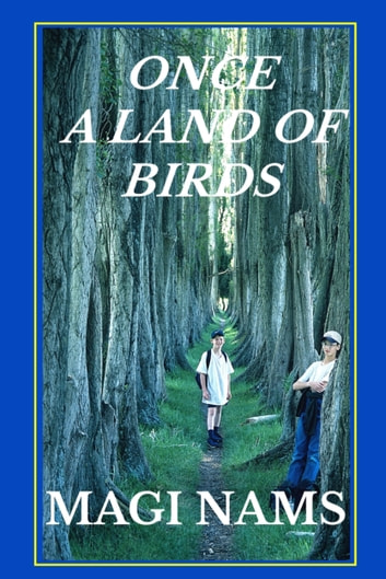 Once a Land of Birds ebook by Magi Nams
