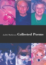Collected Poems ebook by Judith Mathieson