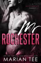 Mr. Rochester: British Bad Boy ebook by Marian Tee