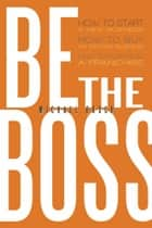 Be The Boss ebook by Michael Busch