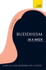 Buddhism In A Week: Teach Yourself ebook by Clive Erricker